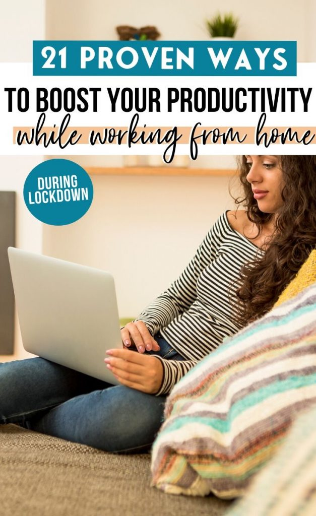 21 Proven Ways to boost your productivity while working from home during lockdown
