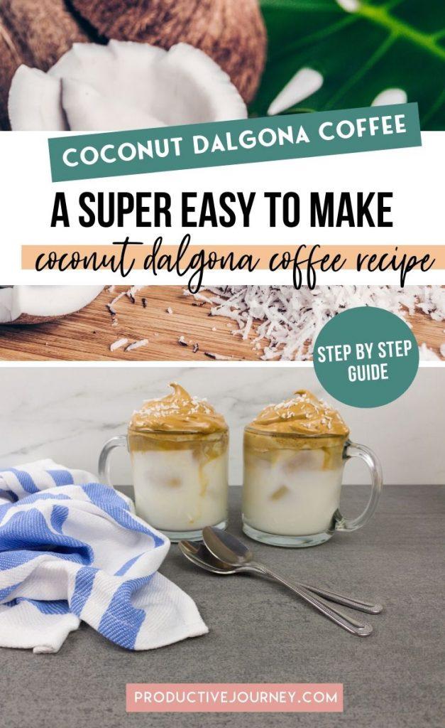 Coconut Dalgona Coffee - A Super Easy To make Coconut Dalgona coffee recipe