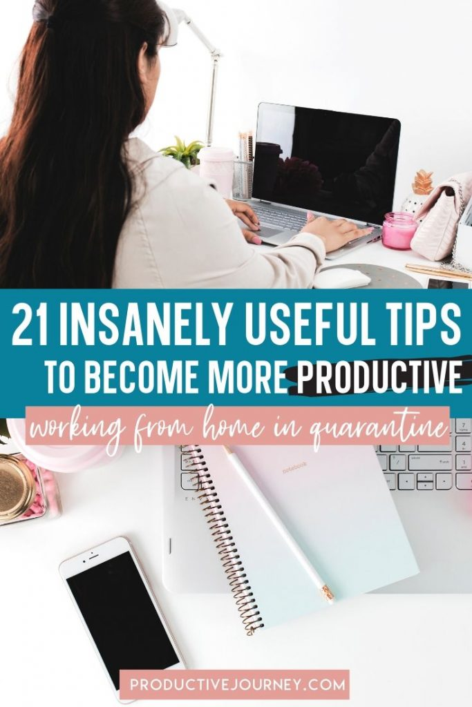 insanely useful tips to become more productive working from home during quarantine
