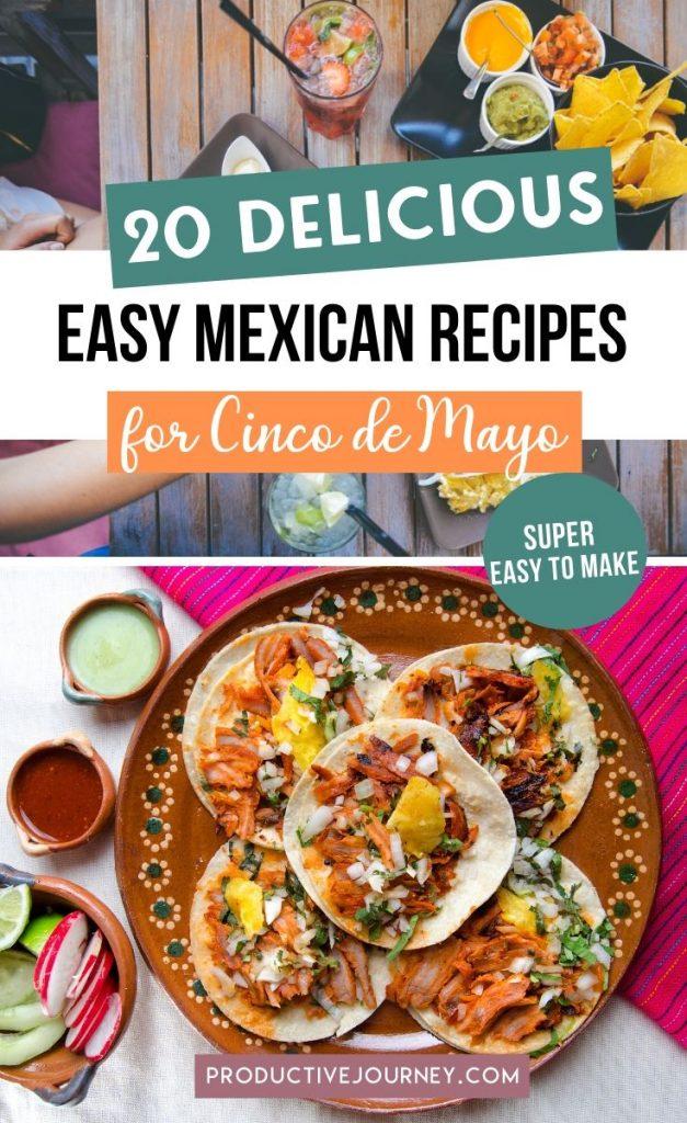 20 Delicious Easy Mexican Recipes for Cinco de Mayo