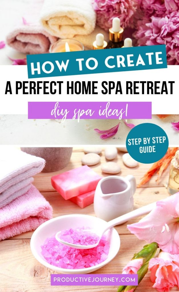 How to create a perfect home spa retreat - diy spa ideas