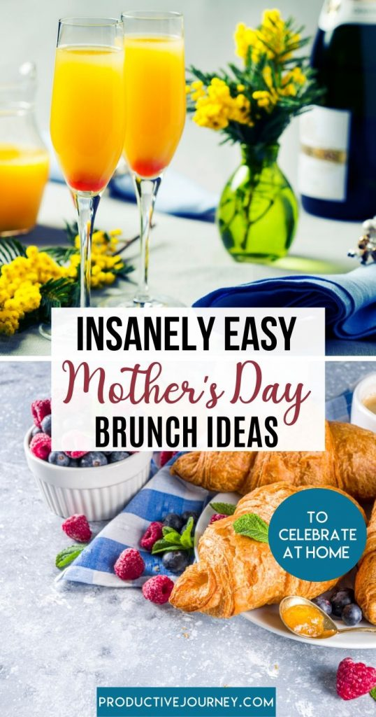 Insanely Easy Mother's Day Brunch Ideas to celebrate at home
