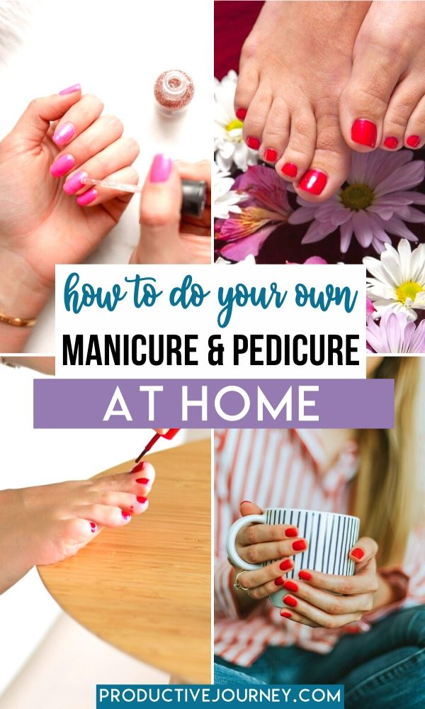 how to do your own manicure and pedicure at home